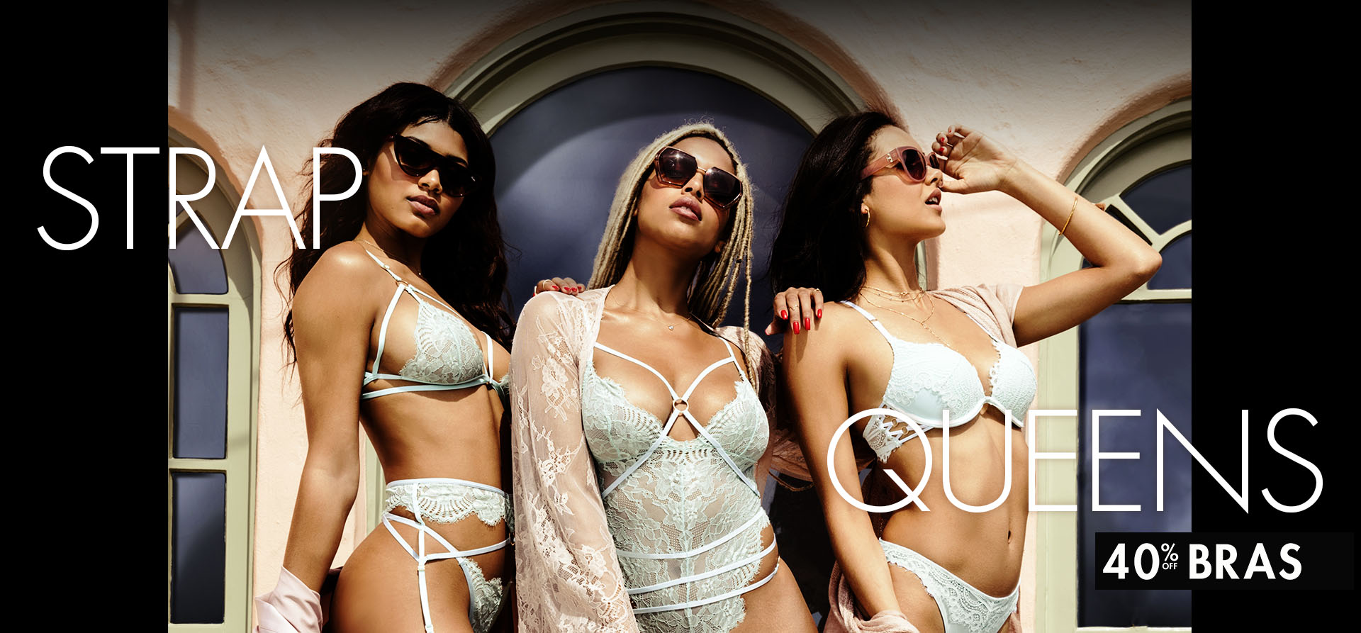 67df2262c2 Strap queens. 40% off bras. Shop now